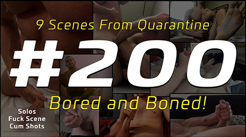 #200 Scense From Quarantine